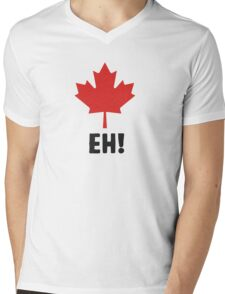 Canada EH! Make every day Canada day Mens V-Neck T-Shirt