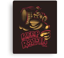 Keep it Rollin' Canvas Print