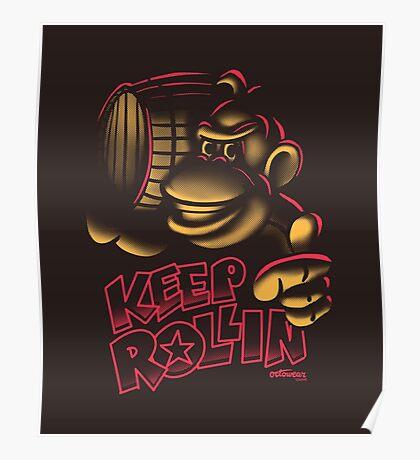 Keep it Rollin' Poster