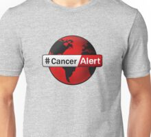 Cancer Alert Unisex T-Shirt