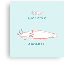 Axolittle Axolotl Canvas Print