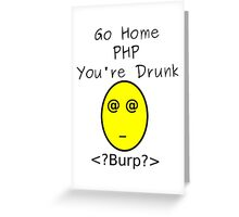 Drunk PHP Greeting Card