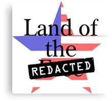 Land of the Free - Redacted Canvas Print