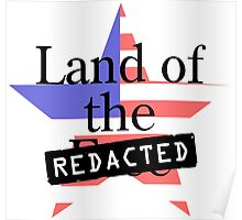 Land of the Free - Redacted Poster