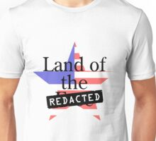 Land of the Free - Redacted Unisex T-Shirt