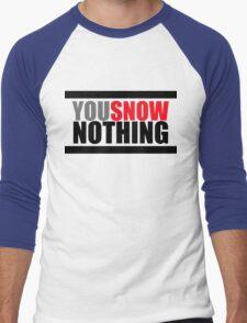 You Snow Nothing Men's Baseball ¾ T-Shirt