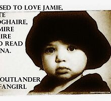 OUTLANDER FANGIRL  by Denise Sevier-Fries