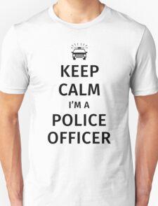 Keep Calm I'm a Police Officer Unisex T-Shirt