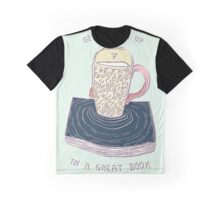 Get Soaked Up In A Great Book Graphic T-Shirt