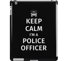 Keep Calm I'm a Police Officer iPad Case/Skin
