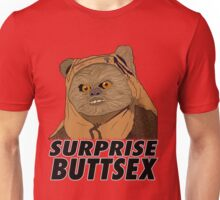 Ewok - Surprise Buttsex Unisex T-Shirt