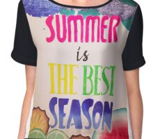Summer is the best season Chiffon Top