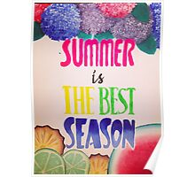 Summer is the best season Poster