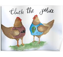 Cluck the Police Poster