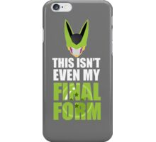 DBZ: This Isnt Even My Final Form (Cell) iPhone Case/Skin