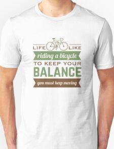 Bike Quote Unisex T-Shirt