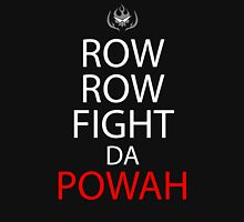 Row Row Fight Da Powah Anime Manga Shirt Unisex T-Shirt