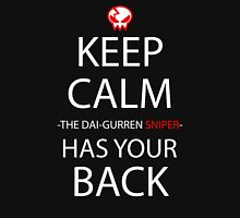 Keep Calm The Dai Gurren Sniper Has Your Back Anime Manga Shirt Unisex T-Shirt