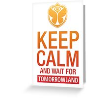 Keep Calm and wait for Tomorrowland festival - Yellow gradient Greeting Card