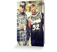 Tupac & E-40 Greeting Card