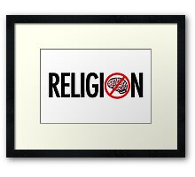No Brains in Religion Framed Print