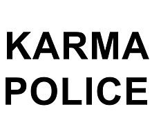 Karma Police - Radiohead / PARKS AND REC Photographic Print