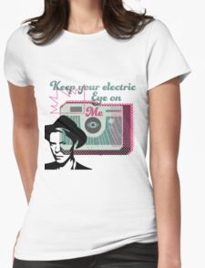Spaceface Electric Eye Pioneer Womens Fitted T-Shirt