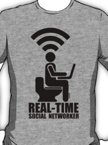Real-time social networker T-Shirt
