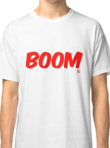 Boom (red) Classic T-Shirt