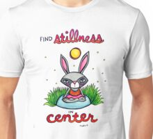 Find Stillness in Center - Cute Whimsical Bunny Rabbit Watercolor Illustration Unisex T-Shirt