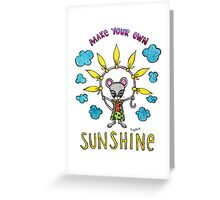 Make Your Own Sunshine - Cute Whimsical Mouse Watercolor Illustration Greeting Card