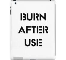 Burn After Use iPad Case/Skin