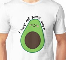 i love me some avo Unisex T-Shirt
