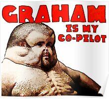 Graham - The Crash Proof Man - Perfect bumper sticker Poster