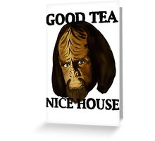 Worf. Likes your tea. And your house. Greeting Card