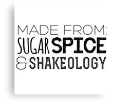 Sugar Spice and Shakeology Canvas Print