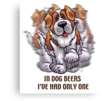 Dog Beers St. Bernard Canvas Print