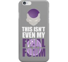 DBZ: This Isnt Even My Final Form (Frieza) iPhone Case/Skin