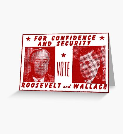 1940 Vote Roosevelt and Wallace Greeting Card