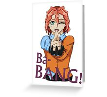 Dennis Macfield - Ba-Bang! Greeting Card