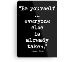 Oscar Wilde Be Yourself White Metal Print