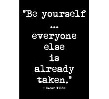 Oscar Wilde Be Yourself White Photographic Print