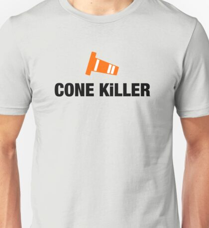 Cone Killer (4) Unisex T-Shirt