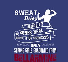 Girls Graduated From Bellarmine Unisex T-Shirt