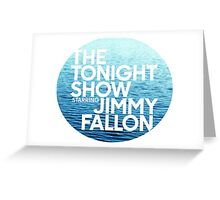 ocean jimmy fallon Greeting Card