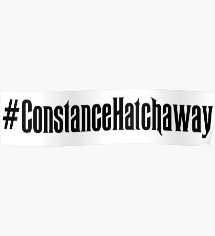 Constance Hatchaway Hashtag Poster