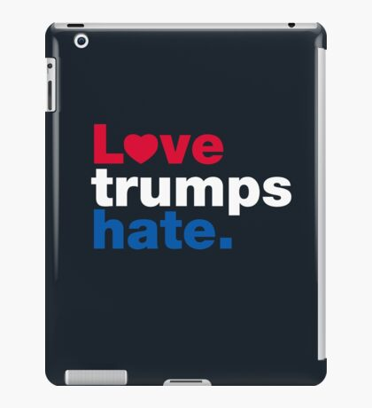 Love Trumps Hate iPad Case/Skin