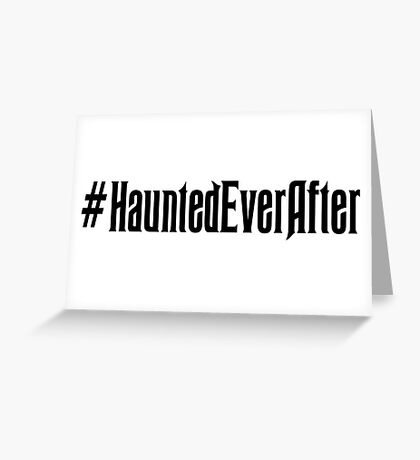 Haunted Ever After Hashtag Greeting Card