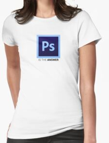 Photoshop Is The Answer Womens Fitted T-Shirt