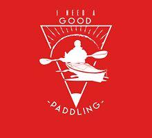 I Need A Good Paddling Funny Kayaking T-Shirt Classic T-Shirt